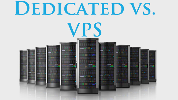 VPS vs Dedicated Servers: Which is Better?